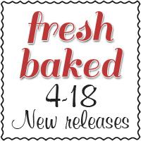freshbaked-4-18